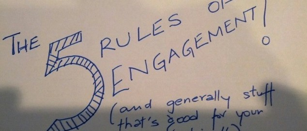 Rules of engagement!